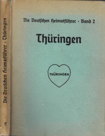 Die deutschen Heimatführer Band 2: Thüringen