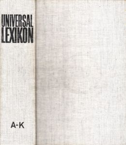 Universal-Lexikon in zwei Bänden - erster Band: A-K