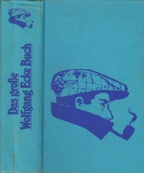 Das große Wolfgang Ecke Buch