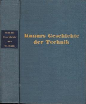 Knaurs Geschichte der Technik Mit 135 Abbildungen und 20 Tafeln