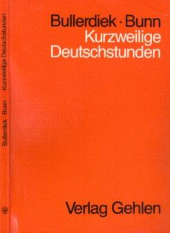 Kurzweilige Deutschstunden - Ein Lehrbuch für junge Kaufleute
