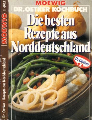 Die besten Rezepte aus Norddeutschland - Dr. Oetker Kochbuch