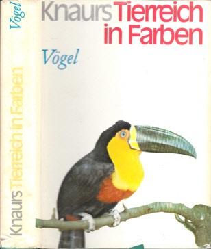 Knaurs Tierreich in Farben - Vögel Mit 153 Abbildungen, davon 91 in Farben