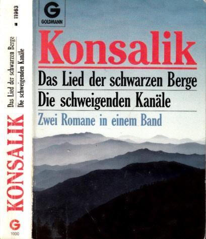 Das Lied der schwarzen Berge - Die schweigenden Kanäle Zwei Romane in einem Band