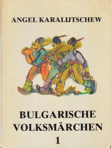 Bulgarische Volksmärchen - Band 1