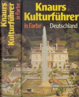 Knaurs Kulturführer in Farbe Deutschland über 800 farbige Fotos und Skizzen, sowie 12 Seiten Karten