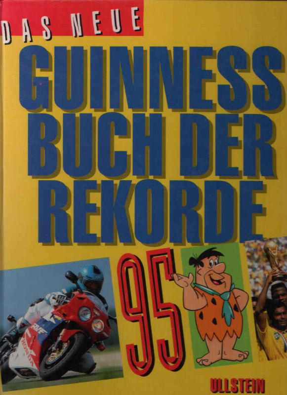 Das neue Guinness Buch der Rekorde 1995