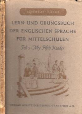 Lern- und Übungsbuch der englischen Sprache für Mittelschulen - 5. Teil: My fifth Reader