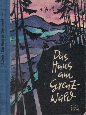 Das Haus am Grenzwald