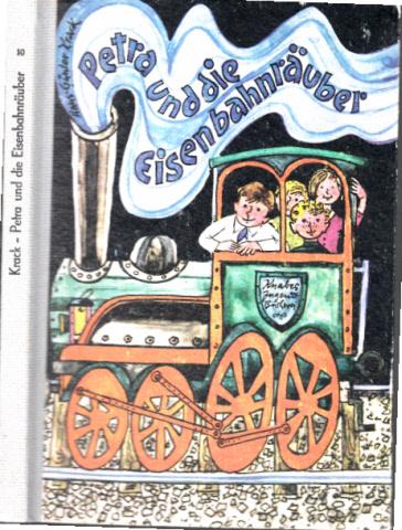 Petra und die Eisenbahnräuber Illustrationen von Hans Wiegandt