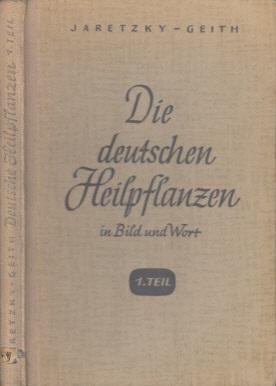 Die deutschen Heilpflanzen in Bild und Wort - 1.Teil