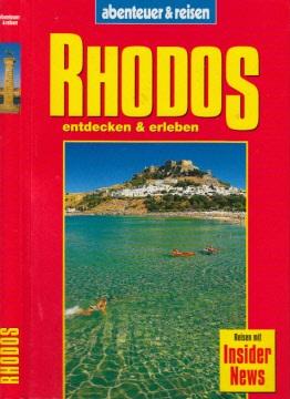 Rhodos - entdecken und erleben - abenteuer und reisen Reisen mit Insider News