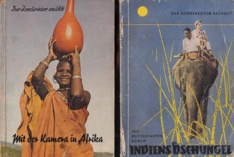 Der Zoodirektor erzählt: Mit der Kamera in Afrika - Auf Reitelefanten durch Indien 2 Bücher