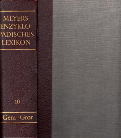 Meyers Enzyklopädisches Lexikon in 25 Bänden - Band 10: Gem - Gror