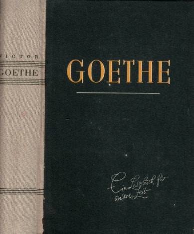 Goethe - Ein Lesebuch unserer Zeit