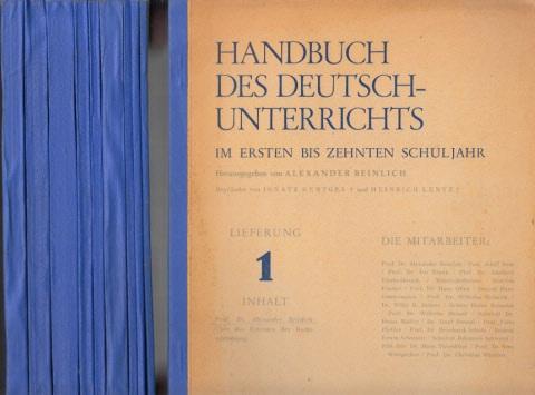 Handbuch des Deutschunterrichts im ersten bis zehnten Schuljahr - Lieferung 1-15 (in 10 Heften)