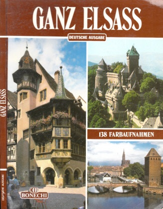 Ganz Elsass 138 farbige Illustrationen