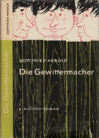 Die Gewittermacher - Ein heiterer Roman