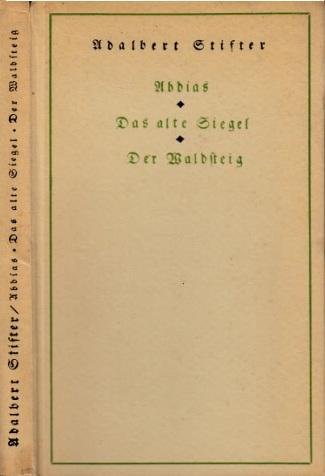 Abdias - Das alte Siegel - Der Waldsteig Nach Urfassungen von Max Steft