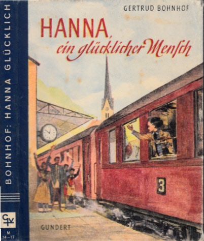 Hanna, ein glücklicher Mensch - Ein junges Mädchen tritt ins Leben