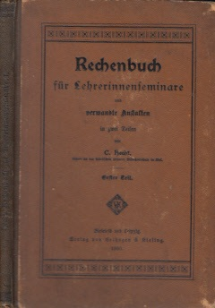 Rechenbuch für Lehrerinnenseminare und verwandte Anstalten in zwei Teilen - erster Teil