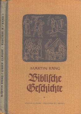 Biblische Geschichten Mit 7 Bildtafeln und 4 Karten - Anhang: Luthers Kleiner Katechismus
