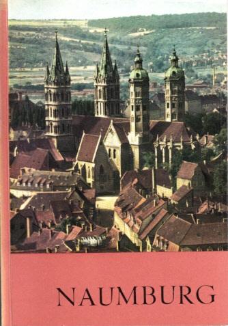 Naumburg Fotografiert von Fritz Hege und Anderen