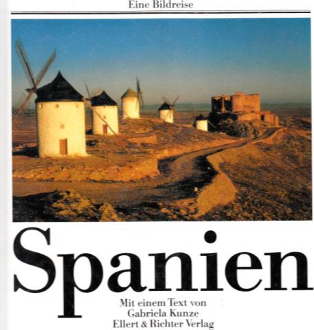 Spanien- Eine Bildreise