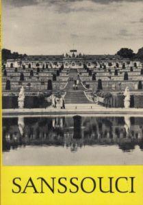 Sanssouci Fotografiert von Günther Beyr und Klaus Beyer