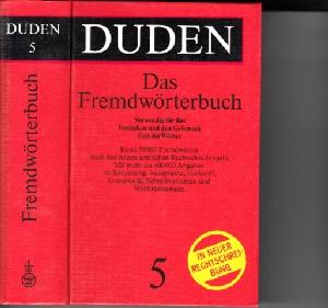 Duden - Das Fremdwörterbuch Duden Band 5 - Das Standardwerk zur deutschen Sprache