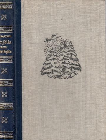 Der Falke vom Mons Regius - Geschichte einer Jagd- und Liebesleidenschaft