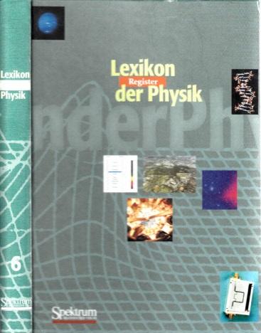 Lexikon der Physik in sechs Bänden - Sechster Band Register