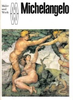 Maler und Werk - Michelangelo Eine Kunstheftreihe