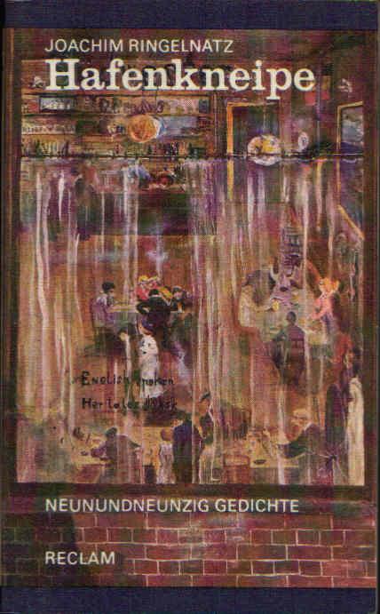 Hafenkneipe - 99 Gedichte Reclams Universal-Bibliothek Band 558