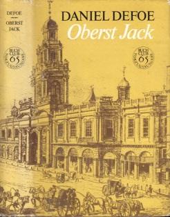 Oberst Jack - Die Geschichte und das ungewöhnliche Leben des sehr ehrenwerten Colonel Jacques, allgemein OBERST JACK genannt Deutsch von Lore Krüger