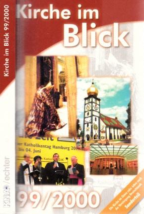 Kirche im Blick 99/ 2000 - Die Kirche im Osten zehn Jahre nach der Vereinigung Deutschlands Sonderteil