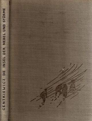 Die Insel der Nebel und Stürme - Die erste polnische Expedition im Zweiten Internationalen Polarforschungsjahr 1932/33 Mit 22 Abbildungen und einer Karte