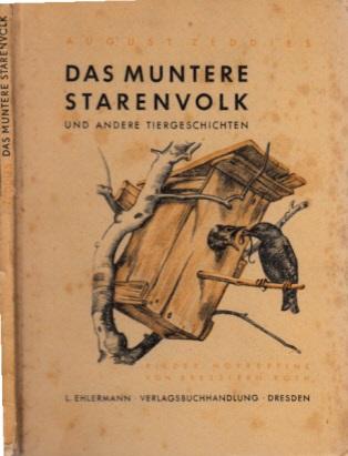 Das munter Starenvolk und andere Tiergeschichten Bilder: Norbertine von Bresslern-Roth