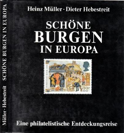 Schöne Burgen in Europa - Eine philatelistische Entdeckungsreise