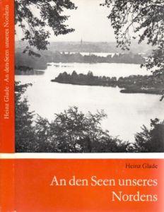 An den Seen unseres Nordens - Reiseskizzen aus Mecklenburg und Brandenburg