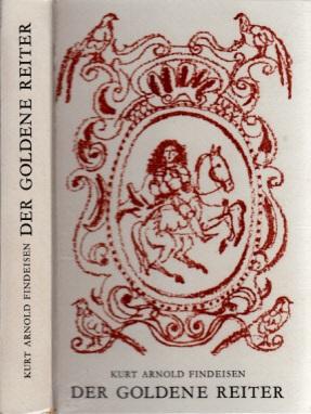 Der goldene Reiter - Eine Roman-Chronik aus den Tagen des Barock