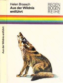 Aus der Wildnis entführt - Tier- und Pflanzenzüchtung gestern, heute und morgen (TS) Illustrationen von Johannes Breitmeier