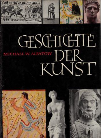 Geschichte der Kunst - Band 1: Die Kunst der Alten Welt und des Mittelalters