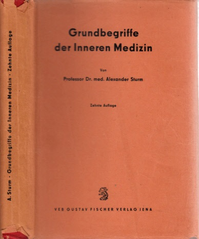 Grundbegriffe der Inneren Medizin Mit 284 teilweise farbigen Abbildungen im Text und 4 tarbigen Tatein