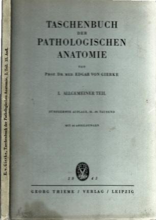Taschenbuch der Pathologischen Anatomie - I. Allgemeiner Teil mit 68 Abbildungen