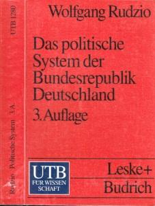 Das politische System der Bundesrepublik Deutschland - Eine Einführung