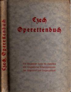 Das Operettenbuch - Ein Wegweiser durch die Operetten und Singspiele des Bühnenspielplans der Gegenwart und Vergangenheit