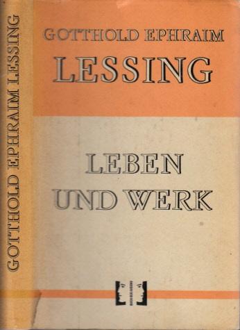 Gotthold Ephraim Lessing 1729-1781 - Eine Einführung in sein Leben und Werk