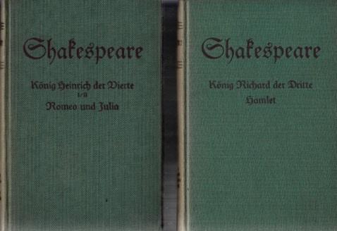 König Heinrich der Vierte (1. und 2. Teil) - Romeo und Julia - König Richard der Dritte - Hamlet 2 Bücher