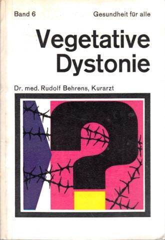 Die vegetative Dystonie - Gesundheit für alle Band 6